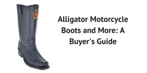 Alligator Motorcycle Boots and More A Buyer's Guide