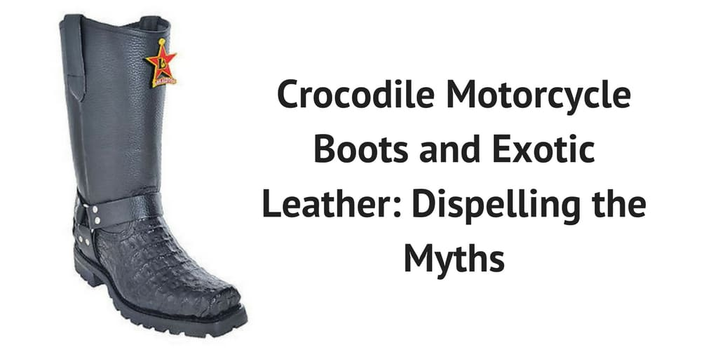 Crocodile Motorcycle Boots and Exotic Leather Dispelling the Myths